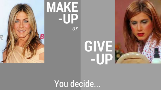 Make Up or Give Up